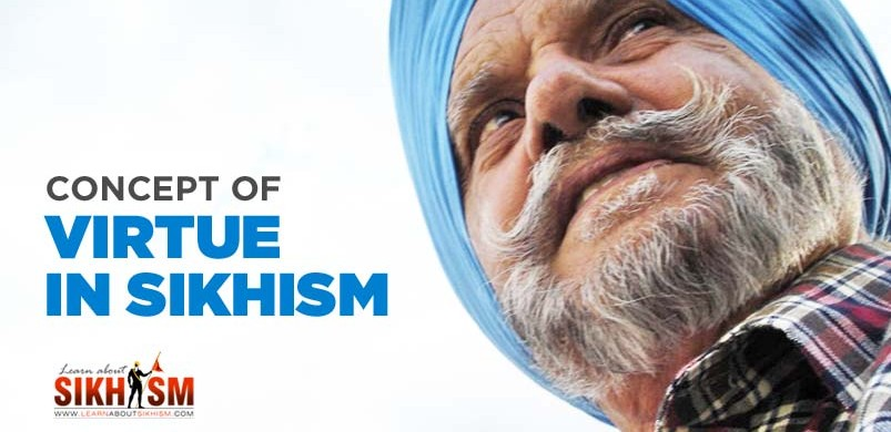 Concept of Virtue in Sikhism